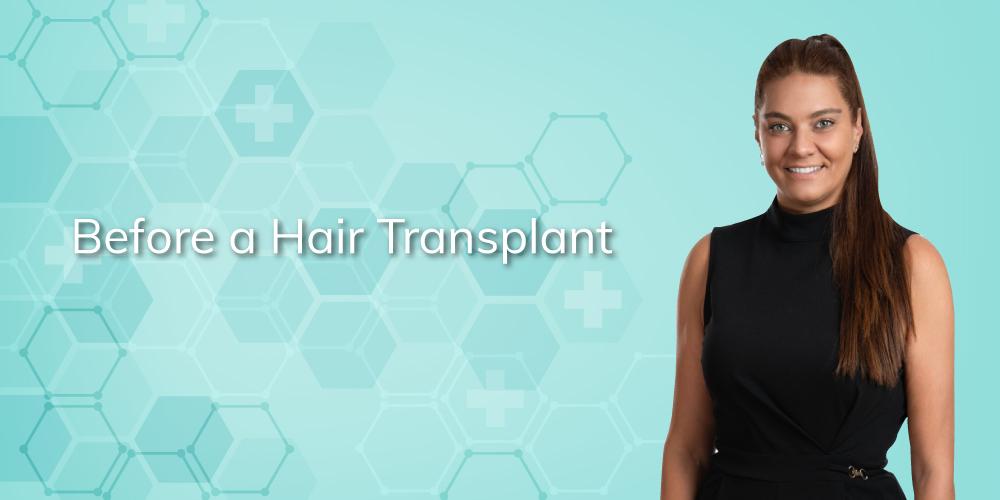 before a hair transplant